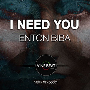 I Need You by Enton Biba